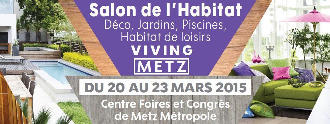 Salon de l'Habitat et de la Déco de Metz (Viving) 2015