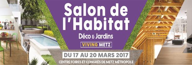 Salon de l'Habitat et de la Déco de Metz (Viving) 2017